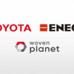 ENEOSとトヨタ、実験都市「ウーブン・シティ」で物流車両の燃料電池化など水素エネルギー活用の具体的な検討開始へ